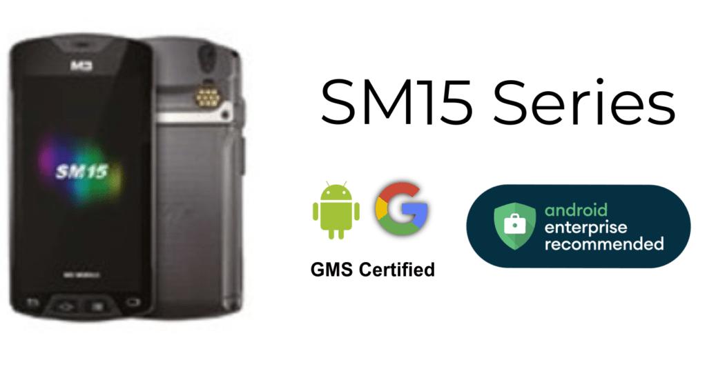 M3 Mobile SM15 Series